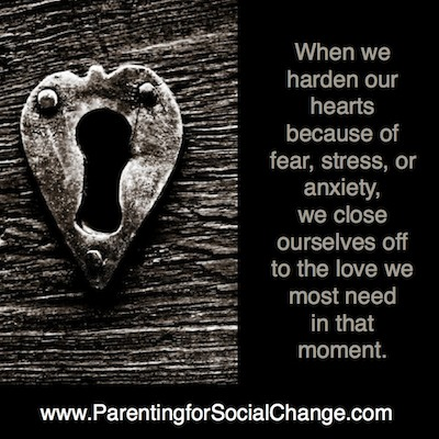 Keep Your Heart Open for Love - Parenting for Social Change